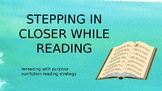 Stepping Closer While Reading