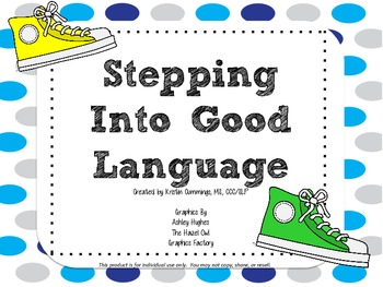 Stepping Into Good Language!