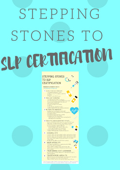 Stepping Stones to SLP Certification