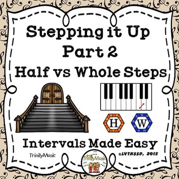Stepping it Up (Half and Whole Steps)