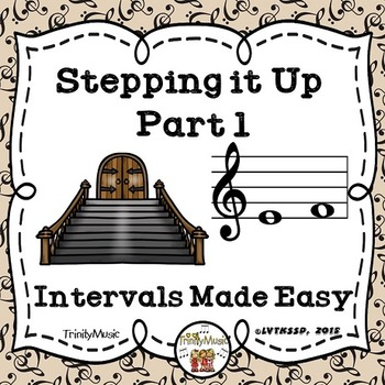 Stepping it Up (Music Intervals Made Easy for the Young)