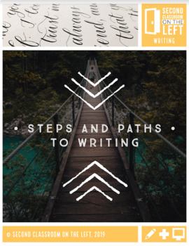 Steps and Paths to Writing