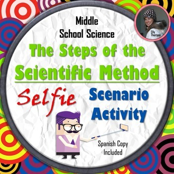 Steps of the Scientific Method Activity with Selfie Scenarios