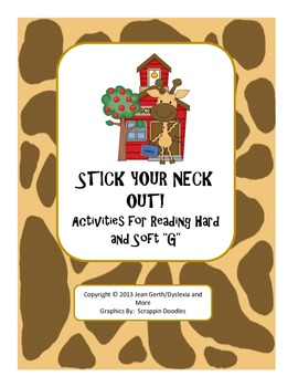 """Stick Your Neck Out! Activities for Reading Hard and Soft """"G"""""""