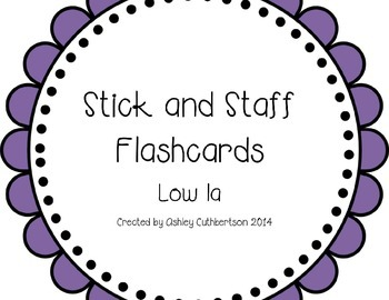 Stick and Staff Flashcards: Low la
