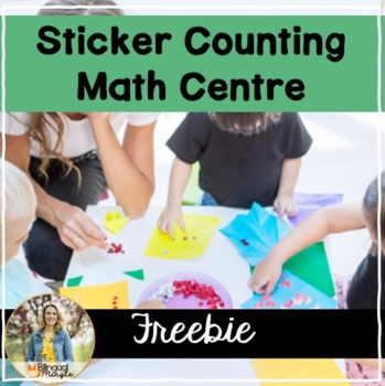 Sticker Counting Math Centre FREEBIE! by Bilingual Mingle