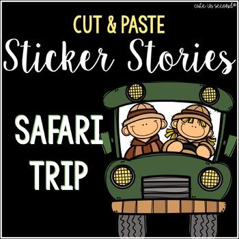 Sticker Story Cut and Paste SAFARI THEMED No Prep