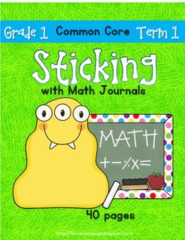 Sticking With Math Journals - Grade 1 -Term 1