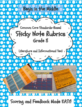 Sticky Note Rubrics Reading Literature and Informational T