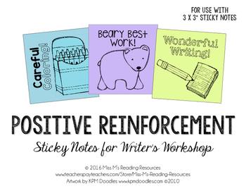 Positive Reinforcement Sticky Notes for Writer's Workshop