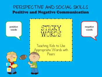 Sticky Words-Positive and Negative Communication, Social S