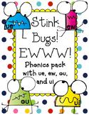 Stink Bugs! EW, UE, OU, UI {Phonics, QR Codes, CCSS}