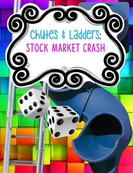 Stock Market Crash CHUTES & LADDERS