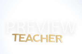 """Stock Photo Styled Image:""""Teacher"""" #2 in Gold Letters -Per"""