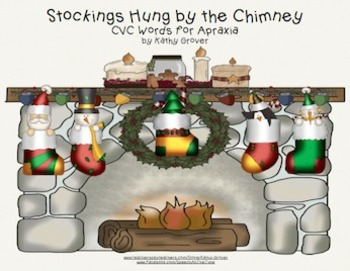 Stockings Hung by the Chimney for Apraxia