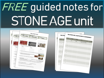 Stone Age - Free Structured Notes to accompany an engaging