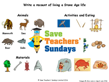 Stone Age life recount Lesson plan, Picture prompts and Wr