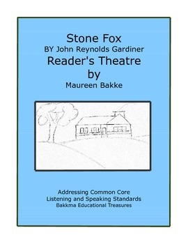 Stone Fox- A Reader's Theatre