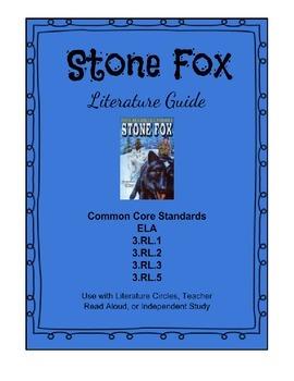 Stone Fox Literature Guide CCS - ELA