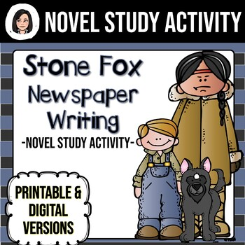 Stone Fox *No Prep* Newspaper Article Activity