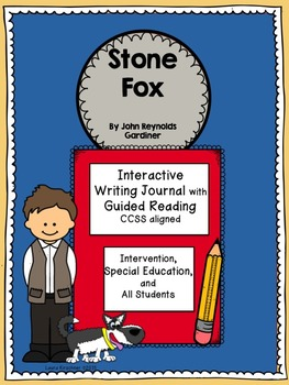 Stone Fox Special Education Interactive Writing and Guided