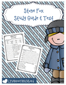 Stone Fox Study Guide and Test