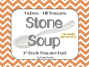Stone Soup - McGraw - Hill Treasures, 3rd Grade