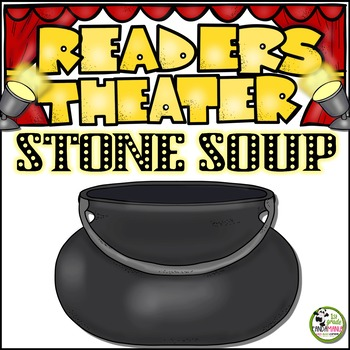 Stone Soup Reader's Theater