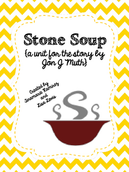 Stone Soup {a reading activity for the story by Jon J. Muth}