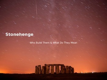 Stonehenge - Power Point - History Information Facts Pictures