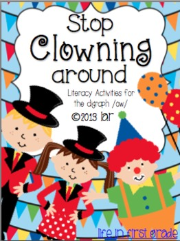 Stop Clowning Around: Literacy Activities for /ow/