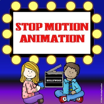 Stop Motion Animation Project - Makerspace