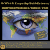Empathy, Bullying, Self Esteem Lessons: 4-Weeks of Invalua