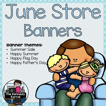 June Store Banners {4 Pre-made Banners}