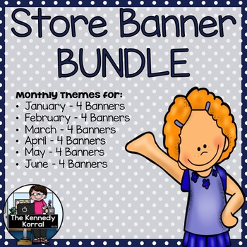 TpT Store Banners BUNDLE {January, February, March, April,