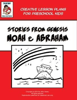 Stories from Genesis: NOAH & ABRAHAM