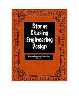 Storm Chasing Engineering Design:  Integrate Severe Weathe