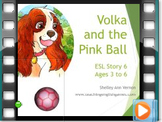 Story 6 Pink Ball - Movie with audio for action verbs