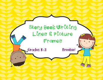 Story Book Writing Lines and Picture Frames: Narratives &