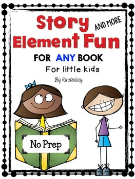 Story Element Fun and More FOR ANY BOOK