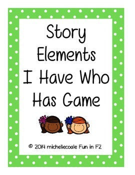 Story Element I Have Who Has Game