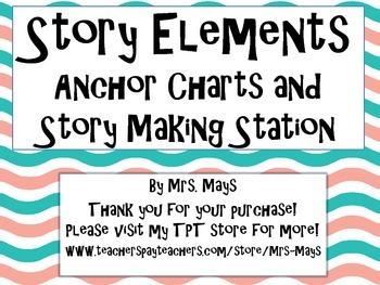 Story Elements - Anchor Charts & Writing Activity