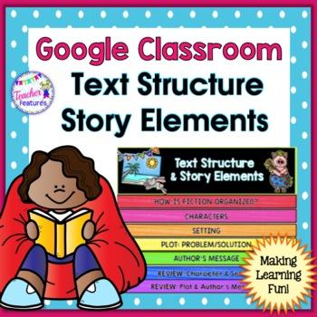 Google Classroom Story Elements Flip Book & Quiz