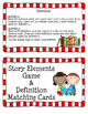 Story Elements Game & Definition Matching Cards