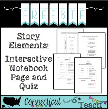 Story Elements: Interactive Notebook Page and Test/Quiz
