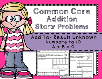 Addition Story Problems: Add To - Result Unknown to 10 {Join}