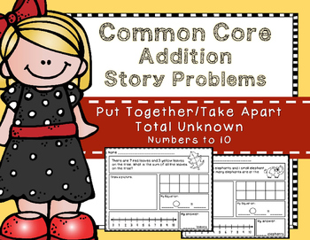Story Problems- Put Together / Take Apart: Total Unknown {