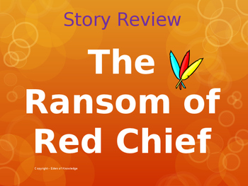 Story Review - The Ransom of Red Chief