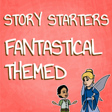 Creative Writing Fantasy Story Starter Activity for Writin