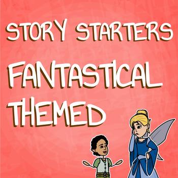 Creative Writing Fantasy Story Starter Activity for Writin
